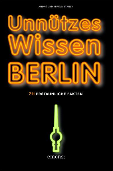 Unnützes Wissen Berlin