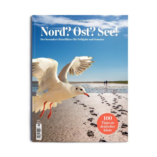 NORD? OST? SEE! - Ausgabe III Frühjahr/Sommer 2021