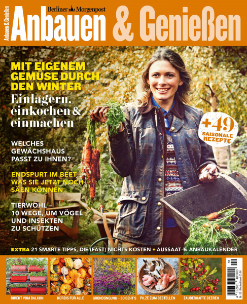 Anbauen & Genießen - Herbst-Edition - Berliner Morgenpost